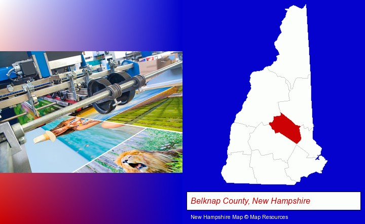 a press run on an offset printer; Belknap County, New Hampshire highlighted in red on a map