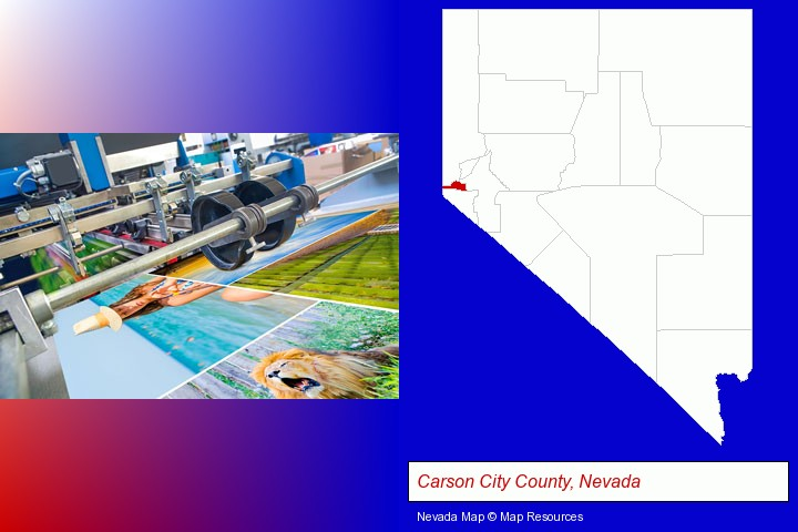 a press run on an offset printer; Carson City County, Nevada highlighted in red on a map