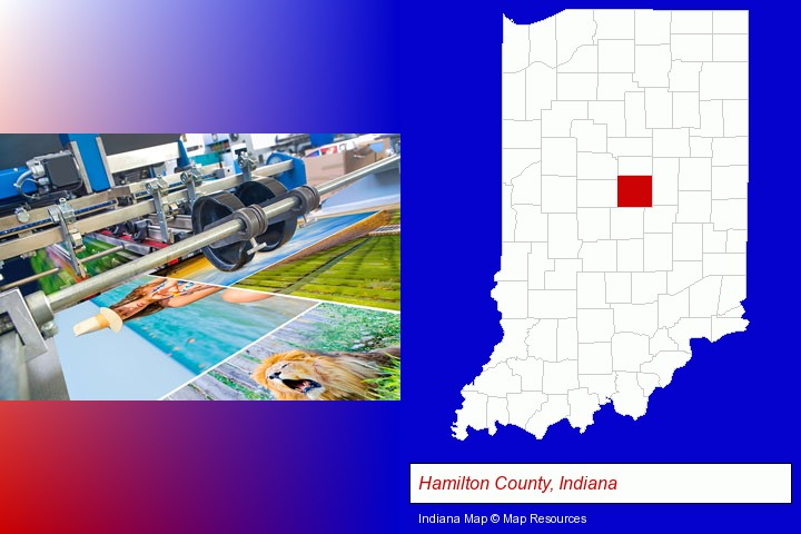 a press run on an offset printer; Hamilton County, Indiana highlighted in red on a map