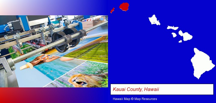 a press run on an offset printer; Kauai County, Hawaii highlighted in red on a map