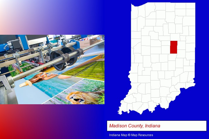 a press run on an offset printer; Madison County, Indiana highlighted in red on a map