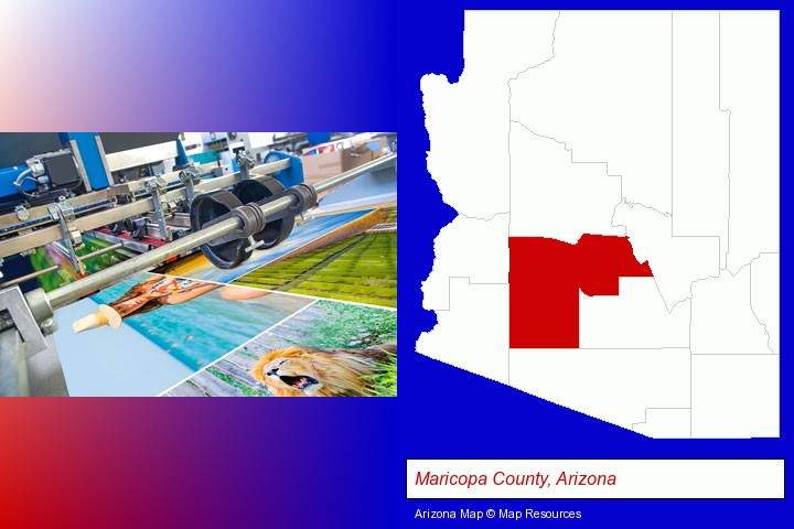 a press run on an offset printer; Maricopa County, Arizona highlighted in red on a map
