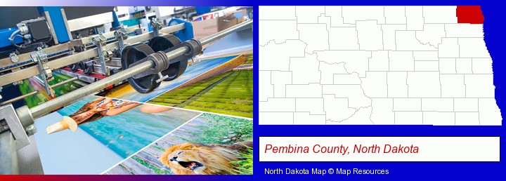 a press run on an offset printer; Pembina County, North Dakota highlighted in red on a map